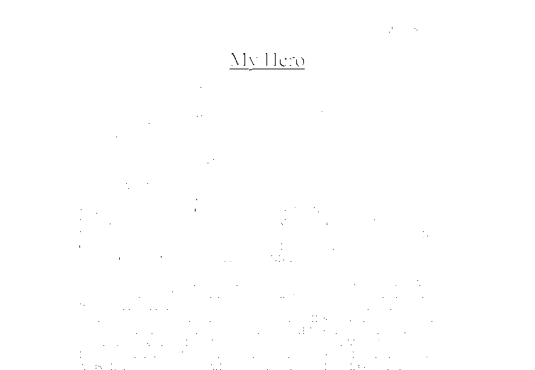 My Hero Essays Ssays For Sale