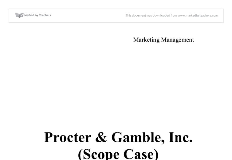 procter gambler inc scope Good company to work for star star another best thing about working in this company is that you have a very good scope of moving from procter and gamble is.