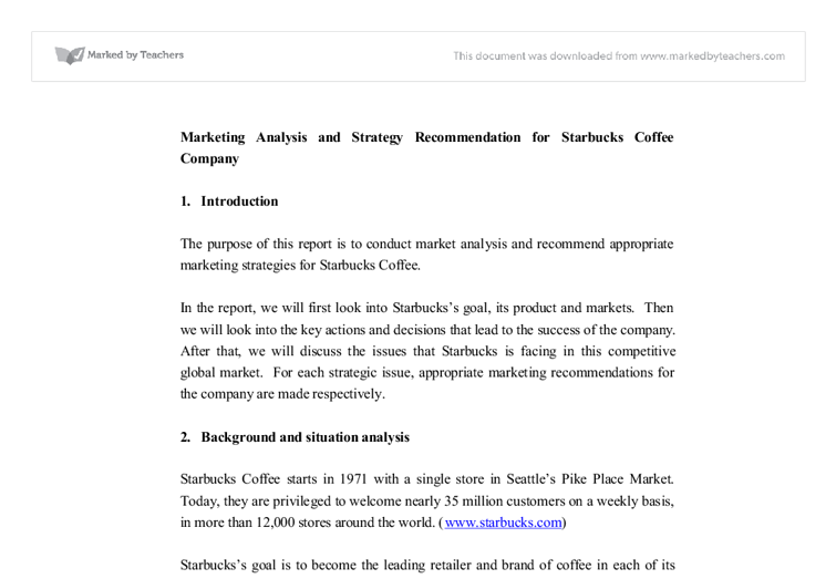 marketing analysis and strategy recommendation for starbucks The marketing strategy analysis of starbucks corporation essay  investment recommendation appendices  starbucks: marketing plan a market analysis.