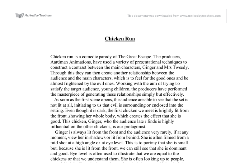 chicken run essay Early in chicken run, she singles out a chicken who hasn't been laying its daily  egg and condemns it to a chopping block since this is an.