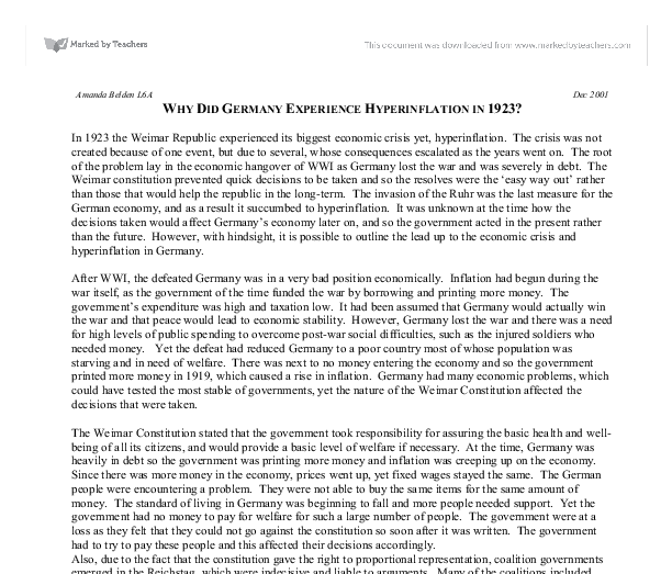 germany hyperinflation essay Assessment: 2 x essay of 2,500 words (50% each)  between 1914 and 1945  germany's economy charted many of the extremes of modern capitalism: three  currencies, two global wars, hyperinflation, sovereign debt, depression, fiscal.