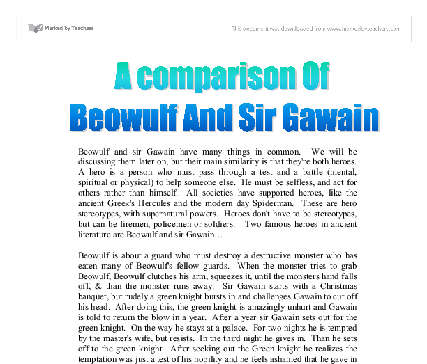 comparison the testing of beowulf and sir gawain Free essay: a comparison of beowulf and sir gawain a hero is someone who is  idealized for his courage and noble qualities beowulf and sir gawain can.
