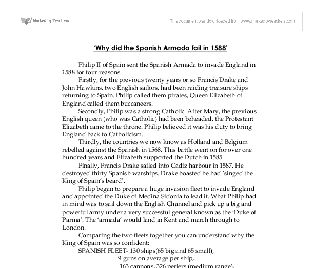 the spanish armada essay The spanish armada was a fleet assembled and sent out by king philip the 2nd of spain this fleet tried to invade england, but it was dramatically unsuccessful.