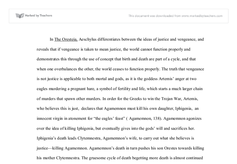 critical essays on the oresteia Aeschylus's interests are by no means outdated he concerned himself in the  oresteia mainly with the question of what is justice, which we still.