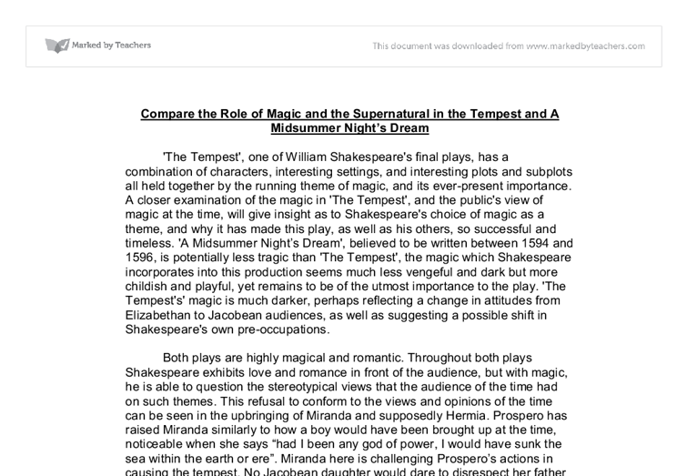the role of the supernatural in the tempest essay Caliban's character as he did in many of his plays, shakespeare uses the tempest to ask questions about how well society and nature intersect most of the chara.