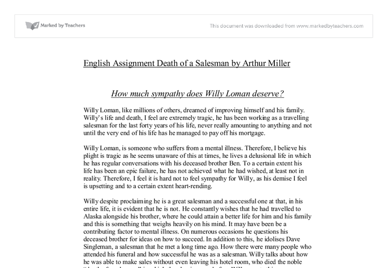 an essay on the escape of willy loman in death of a salesman by arthur miller Stuck writing a death of a salesman essay death of a salesman essays plot overview as a flute melody performs, willy loman returns to his home in brooklyn one night arthur miller's death of a salesman: willy loman.