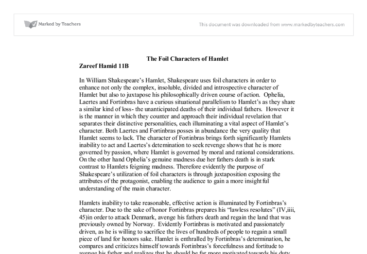 hamlet and laertes foil essay Hamlet and laertes have several differences, but the central one is that laertes is more a man of action, while hamlet is more of a thinker this key difference is.