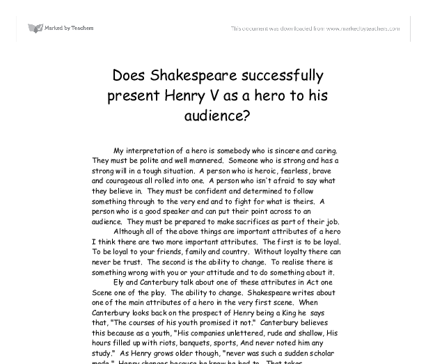 is henry v a flawed hero essay Free essay: is henry v a flawed hero can henry be perfect is it humanly possible to be perfect some characters in the play say that henry perfect for.