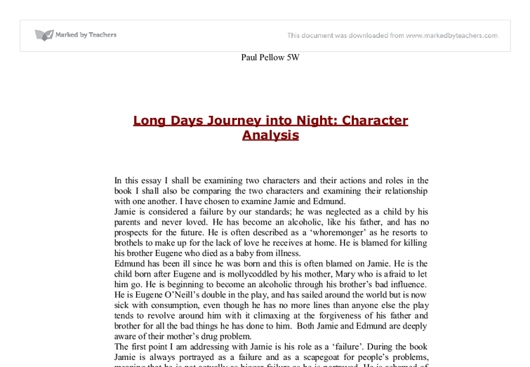 an essay on the themes in the play long days journey into night In the play, long days journey into night, eugene o'neill uses a broken family to deal with the topic of solving problems the play focuses on the tyrone family, whose once close family has deteriorated over the years.