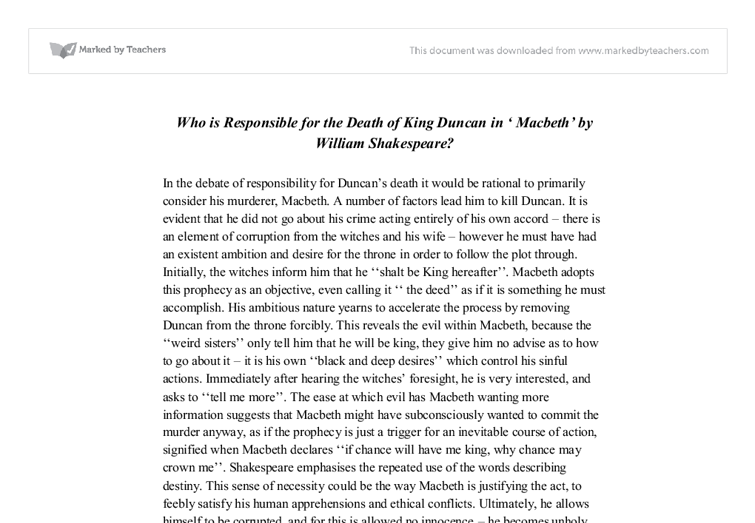 the death of duncan macbeth essays The very first murder in this story was committed on duncan this crime was planned by both macbeth and lady macbeth the actual murder was done by macbeth, making him more guilty of the crime.