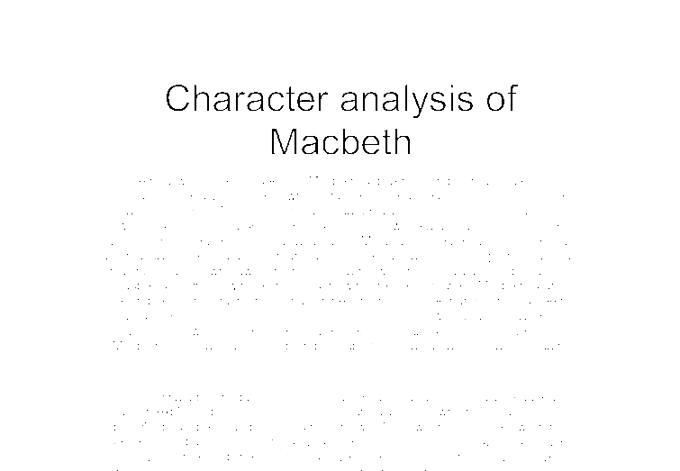 Character analysis macbeth essay