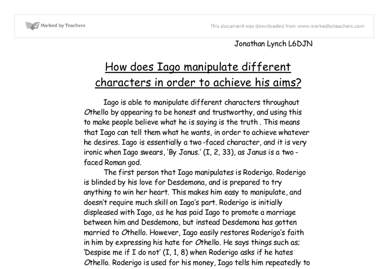 othello iago analysis essay Shakespeare's play othello iago's strategic acts of character manipulation essay gr 11 english update this is my original essay here is a link to my edited.