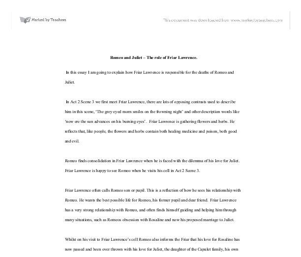 friar lawrence role essay What is your opinion of friar lawrence in romeo and juliet essay sample on friar lawrence topics formal priest but the friar later abuses his trusted role.