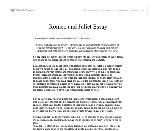 essay outline romeo and juliet Romeo and juliet essay in romeo and juliet we learn how shakespeare uses  vivid language to build character and depth in their roles shakespeare was a.