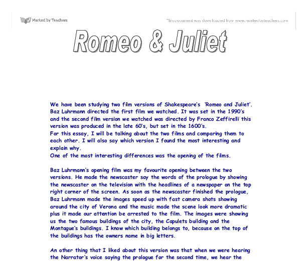 film versions of romeo and juliet essay It's no surprise romeo and juliet was adapted to a movie, and we can tell you   while luhrmann made a huge splash with his version, zeffirelli's incredibly.