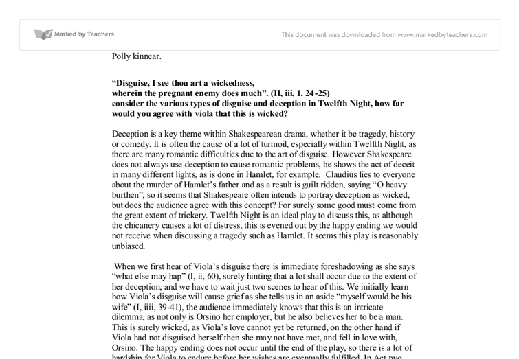 "essay disguise deception twelfth night Describe the different forms of disguise and deception that feature in ""twelfth night deception and disguise are two key themes in shakespeare related essays."