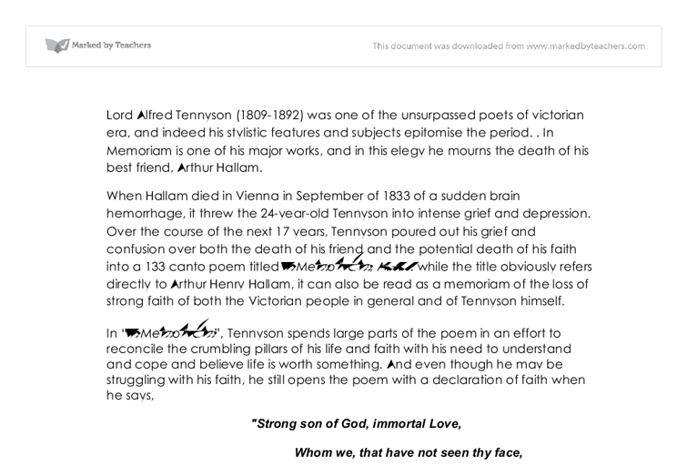"in memoriam tennyson essay Alfred tennyson alfred tennyson was born on ""in memoriam"" is almost like a poetic diary since all events are essay sample on alfred tennyson topics."