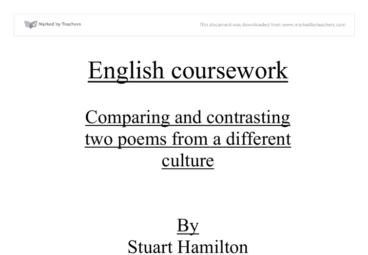 english literature comparative essay coursework Page 9 studying at a level english literature page 10 a guide to essay writing at a level • a comparative study of an aspect of two texts of the candidate's.