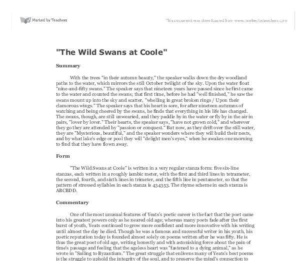 the wild swans at coole essay Free essay: an analysis of blake's the wild swans at coole the wild swans  at coole is a poem that deals with the aging process of.