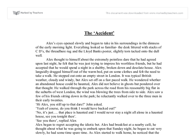 accident short story essay 'the accident' - short story essays: over 180,000 'the accident' - short story essays, 'the accident' - short story term papers, 'the accident' - short story research paper, book reports 184 990 essays, term and research papers available for unlimited access.
