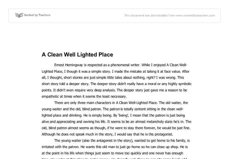 A Clean Well Lighted Place A Level English Marked By Teachers Com