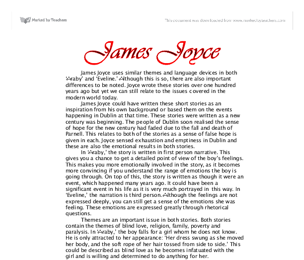 a comparison of the stories araby and eveline by james joyce Compare the use of similar themes and language devices in both 'araby james joyce uses similar themes and language devices in james joyce's short story eveline.