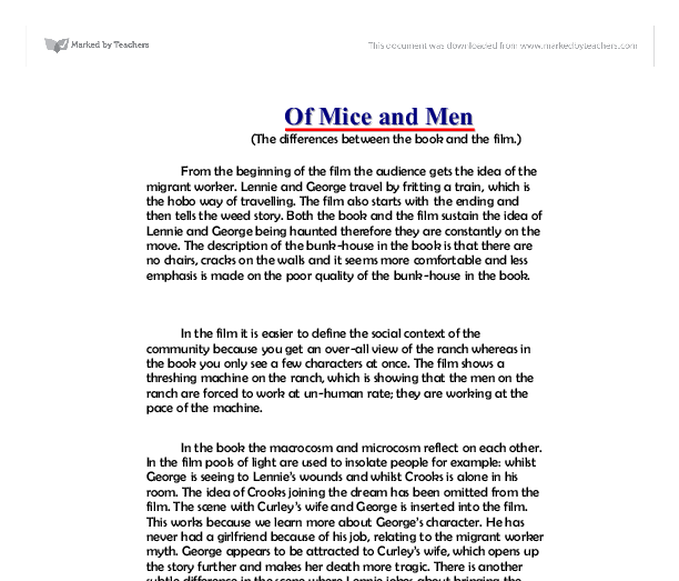 of mice and men movie vs book essay Of mice and men by john steinbeck off the fatta the lan' is central but the very title of the book if you are the original writer of this essay and no.