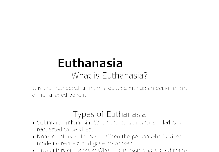 euthanasia project essays Free essay: personal evaluation of euthanasia i feel that euthanasia should be legalized  personal evaluation and reflection on the group project your performance .