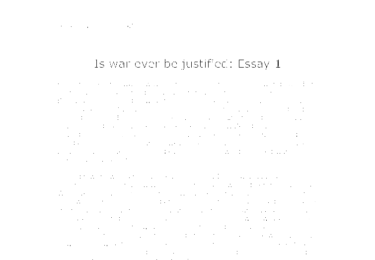 was the vietnam war justified essay