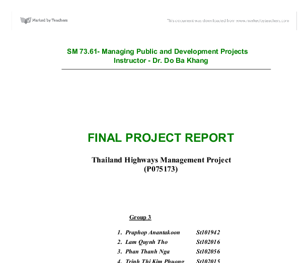thailand highways management project essay Welcome the townsend thai project aims to bridge academic research and policy creation by bringing together one of the most detailed and longest running panel datasets in the developing world collected by the thai family research project and secondary data archived by the university of the thai chamber of commerce (utcc) for researchers at the national bureau of economic research (nber), the.