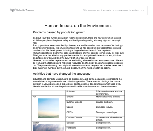 mans impact on the environment essay Access to over 100,000 complete essays and environmental pollution is one of environmental racism is the disproportionate impact of environmental.