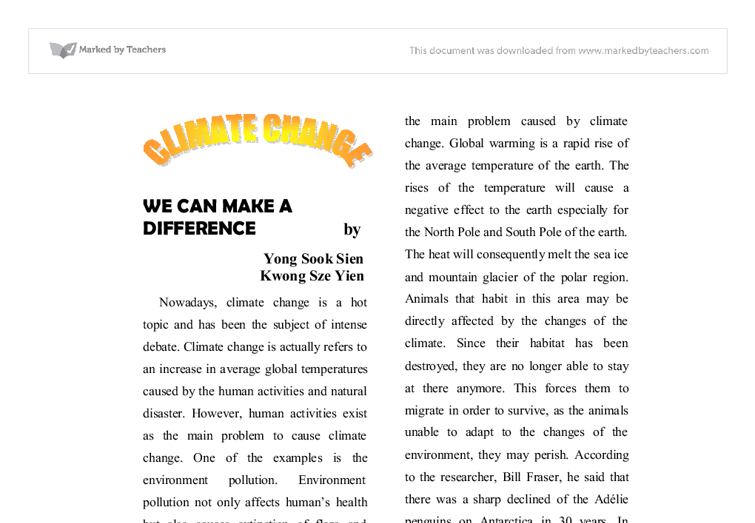 climate change essays What is the greatest issue of our time the answer is climate change the extreme effects are felt in the 2004 tsunami incidence where the whole world attention.