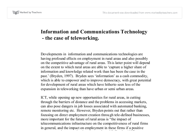 information and communications technology teleworking essay Free essays from bartleby | intrapersonal communication and communication technology how does communication technology effect your intrapersonal.