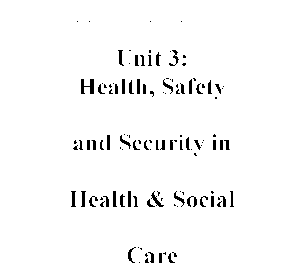 Health And Safety In Health And Social Care  Alevel Healthcare  Document Image Preview
