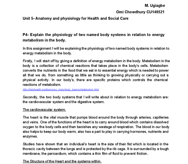 the physiology of two named body systems essay Free essay: explain the physiology of two named body systems in relation to  energy metabolism in the body i am going to explain the.