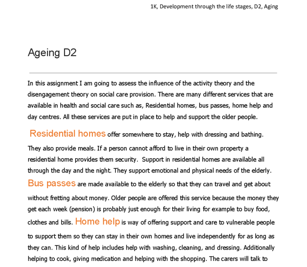 activity and disengagement theory and care provision essay 10072018  for example, conflict theorists point out that neither disengagement theory nor activity theory explains why the level or type of social interaction needs to change in old age, and criticize these theories because they fail to take into account the effects of social stratification and class on elderly persons (turner, 1989.