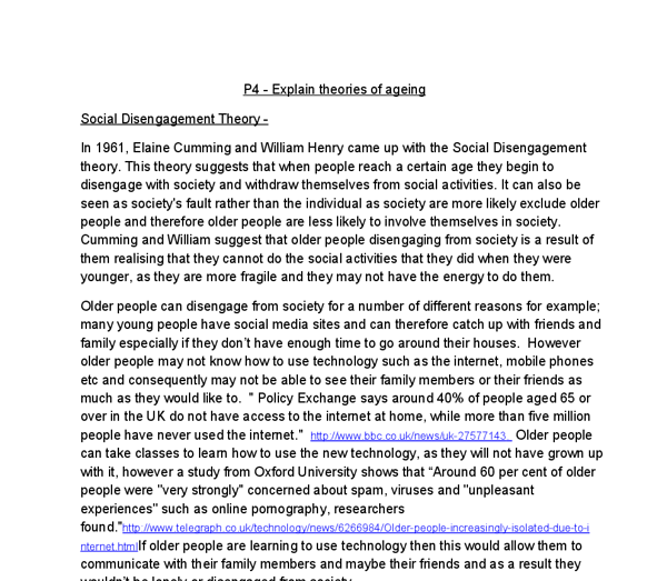 theories of ageing essay The essay discusses the main points of one of the earliest and most controversial social theory of aging - disengagement theory that presents the process of.