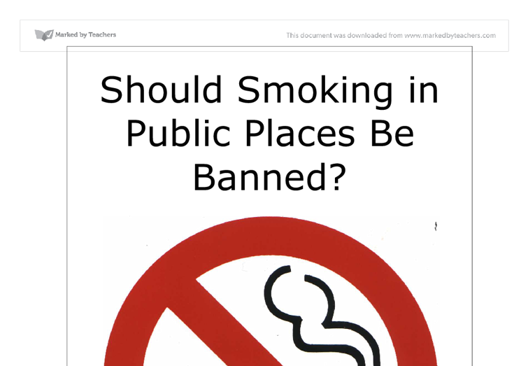 why should smoking be banned in public places essay