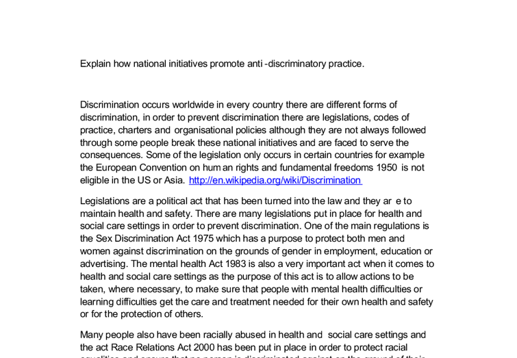 describe discriminatory practice in health and P5 describe how anti-discriminatory practice is promoted in health and social care settings four key concerns 1 justice- all clients must be treated fairly.