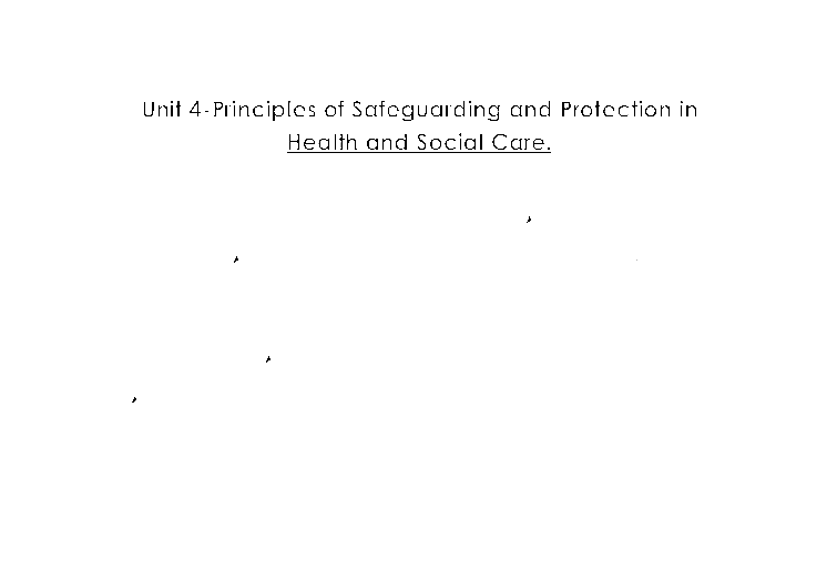 principles of safeguarding and protection in health and social care 7 essay Essay writing guide principles of safeguarding and protection in health and social unit 4-principles of safeguarding and protection in health and social care.