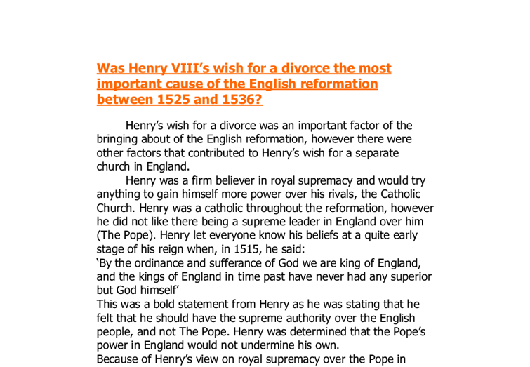 king henry viii and the reformation essay King henry viii - henry tudor, the son of henry vii of england and elizabeth york henry viii's reformation - henry viii's reformation in 1529 henry viii started to reform the catholic church in england essay topics.