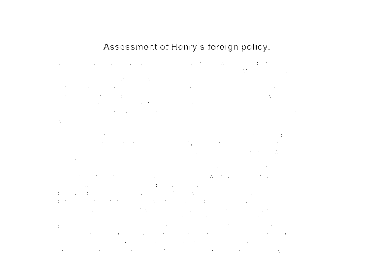 assessment of henry vii s foreign policy a level history  document image preview