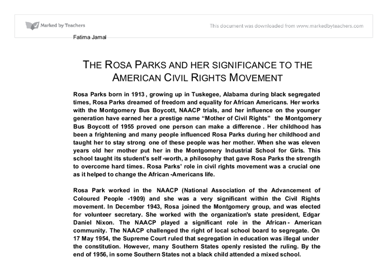 rosa parks civil rights movement essay With one single refusal, rosa parks helped start the montgomery bus boycott and became the mother of civil rights movement.