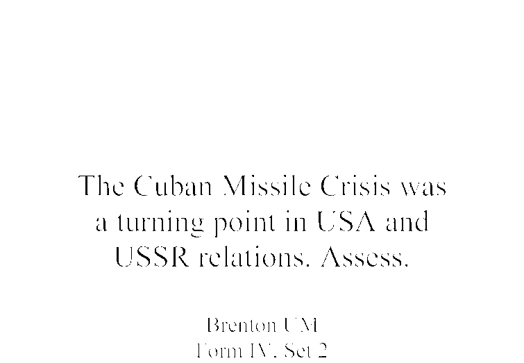 the n missile crisis was a turning point in usa and ussr  document image preview