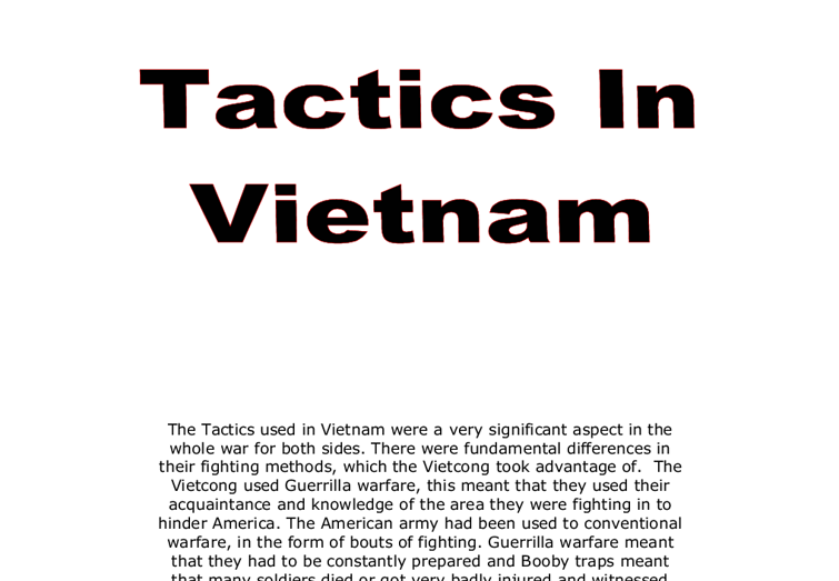 The military tactics used by both the USA and Viet Cong forces in Vietnam in the 1960's Essay