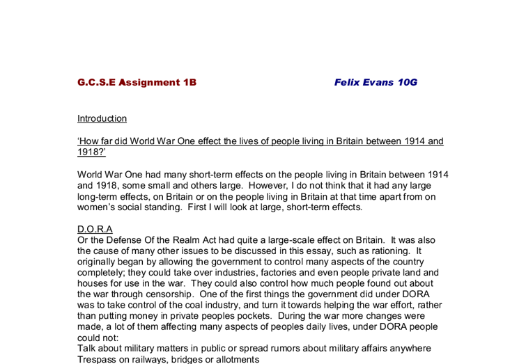 how far did world war one effect the lives of people living in britain between 1914 and 1918 essay World war 1 essay world war i thousands of lives being claimed the living conditions in the trenches are absolutely 1914 and lasted until november 11, 1918.