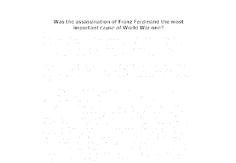most important cause world war 1 essay What was the most important cause of world war ii  world war 2 was important because it established a world peace the world needed since world war 1.