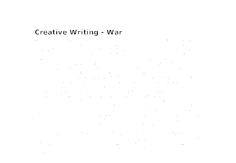 creative writing world war i Combat and the soldier's experience in the first world war article by:  in  addition to poetry, what were the other creative responses to the war how have .