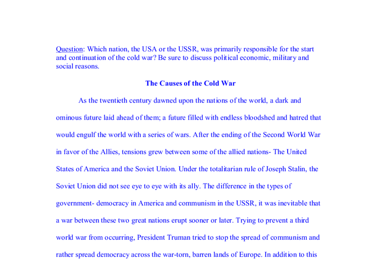 ussr blame cold war essay Historiography of the cold war for the cold war on the soviet union and its questions of blame and inevitability to consider the cold war in the.