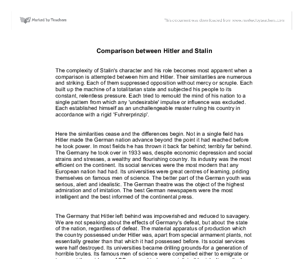 compare contrast hitler stalin essay These essay will compare and contrast hitler and stalin they have similar background but different condition, they have different ideology, different rise to power but.